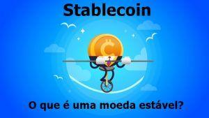 stablecoin-moeda-estável