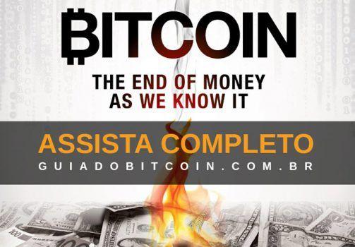bitcoin-o-fim-do-dinheiro-como-conhecemos-legendado-assista-online