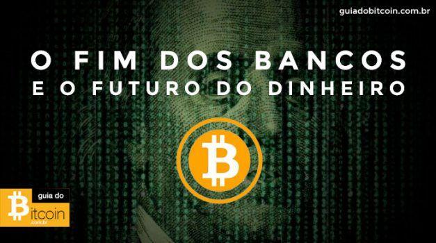 o-fim-dos-bancos-o-dinheiro-eletronico